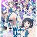 Wake Up, Girls! Shin Shou Subtitle Indonesia