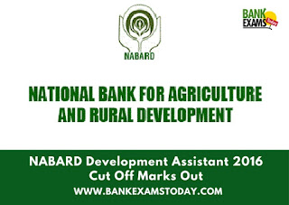 NABARD Development Assistant 2016 Cut Off Marks Out
