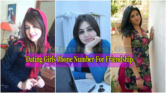 Dating Girls Phone Number For Friendship