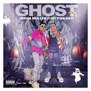 EP: Drena Muller Ft HyyghLight - Ghost Ep