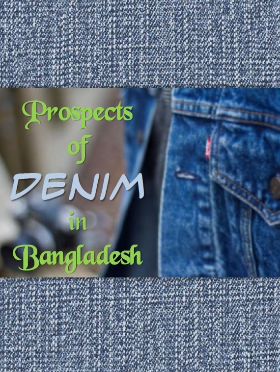Prospects of Denim in Bangladesh
