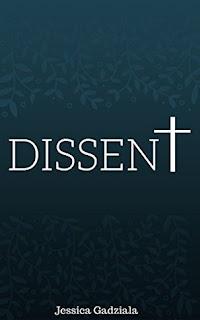 Dissent by Jessica Gadziala