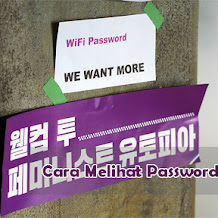 Cara Melihat Password Wifi Yang Tersimpan Dalam Gadget