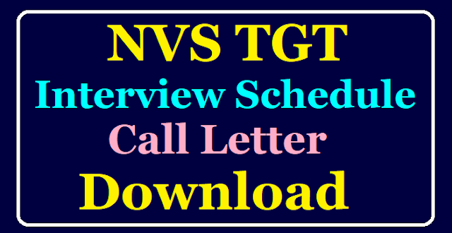 NVS TGT Interview Schedule/Call Letter Download @navodaya.gov.in /2020/02/NVS-TGT-Interview-Schedule-Call-Letter-Download-at-navodaya.gov.in.html