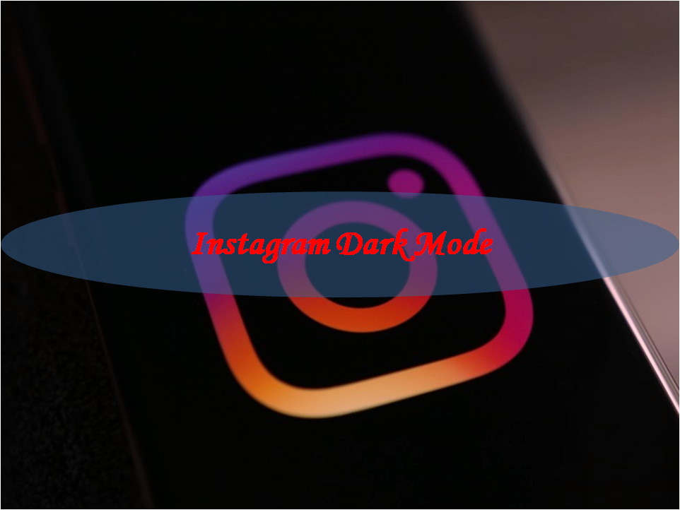 Instagram Dark Mode