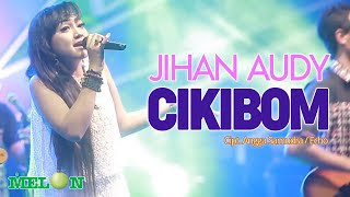 Lirik Lagu Jihan Audy - Cikibom