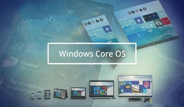 Windows Core OS the new Microsoft system