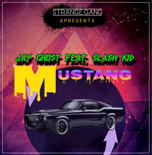 Jay Ghost - Mustang (feat. Slash Kid)