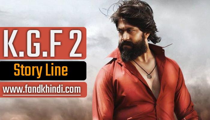 KGF 2 Movie Full Story Line