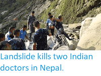 http://sciencythoughts.blogspot.co.uk/2015/06/landslide-kills-two-indian-doctors-in.html