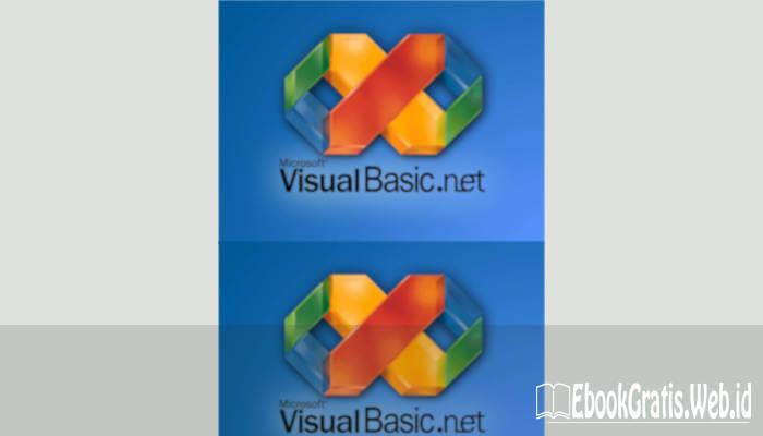 Ebook Step By Step Menjadi Programmer Handal Dengan VB.Net