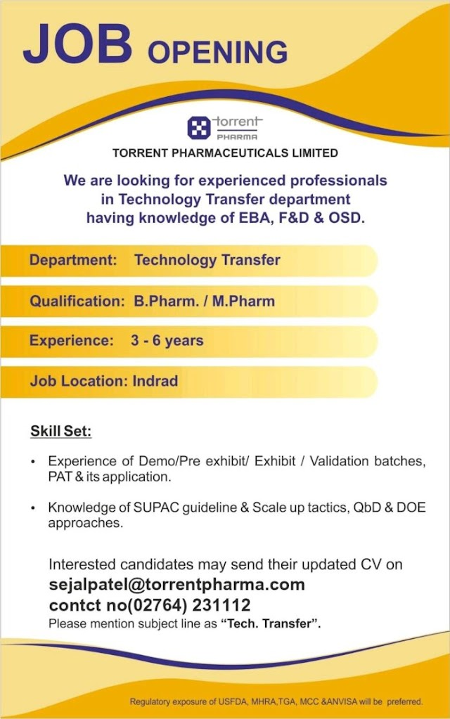 Torrent Pharma   Urgent openings in Technology Transfer at Indrad   Send CV