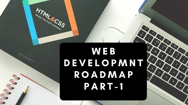 The 2020 Roadmap to Web development for beginners | Web development | Part 1