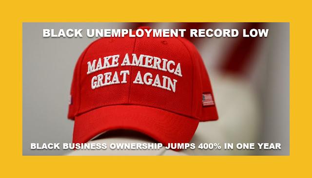 Memes: MAGA BLACK UNEMPLOYMENT RECORD LOW