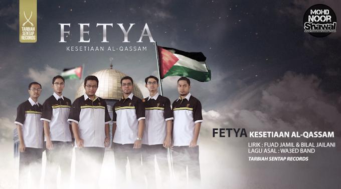 Lirik Fetya - Kesetiaan Al-Qassam