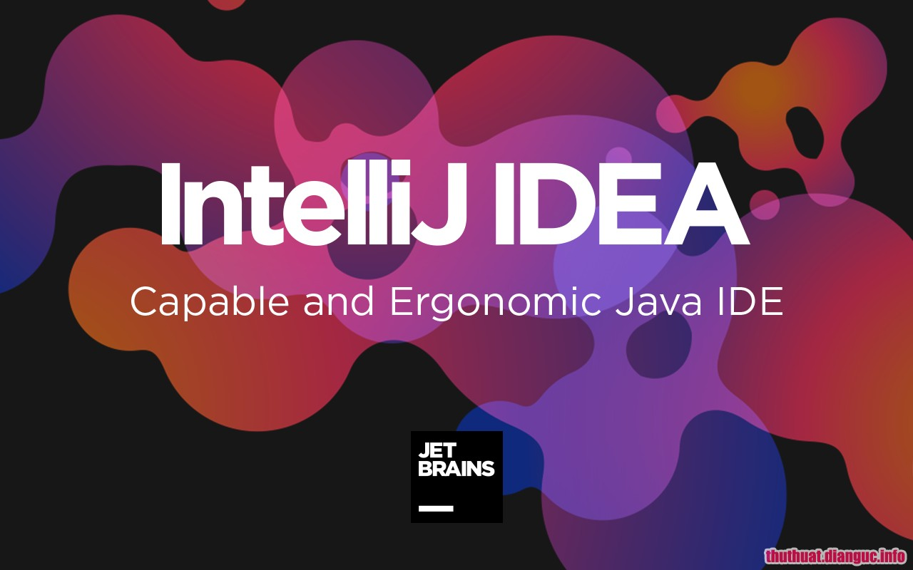 Download JetBrains IntelliJ IDEA Ultimate 2019.1 Full Crack, JetBrains IntelliJ IDEA Ultimate 2019, JetBrains IntelliJ IDEA Ultimate 2019 free download, JetBrains IntelliJ IDEA Ultimate 2019 full key, Phân tích mã lập trình Java