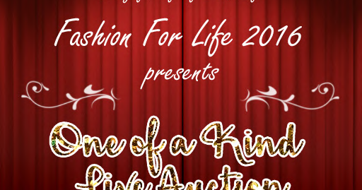 Mark your calendars for the Fashion for Life, OOAK Auction