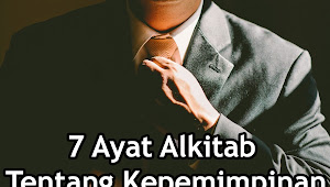 7 Ayat Alkitab Tentang Kepemimpinan