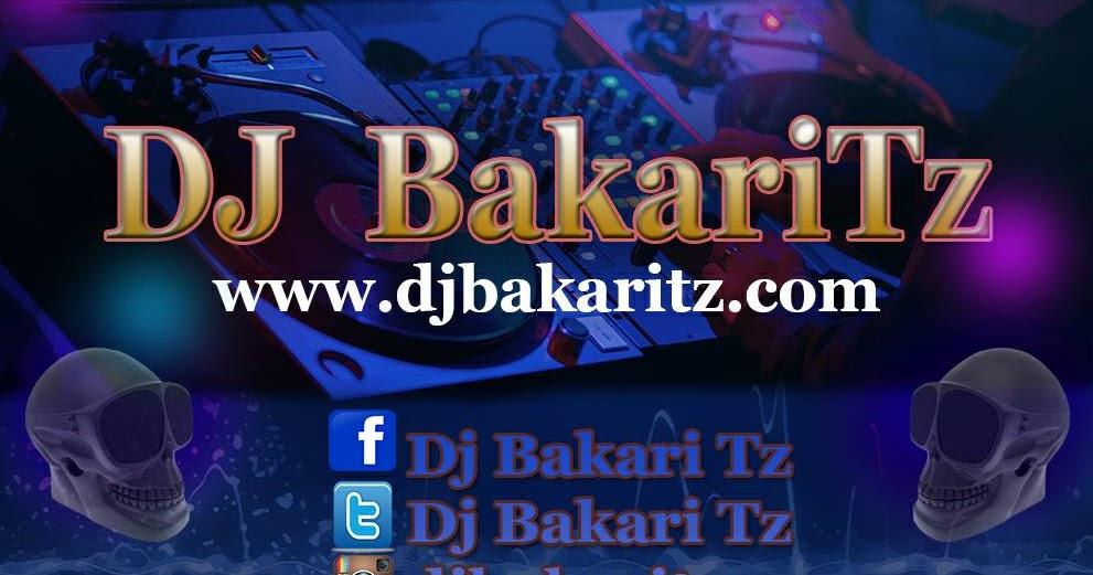 EXTENDED MIX AUDIO DOWNLOAD | Dj Bakari Tz Mix Extended