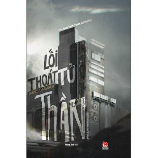 Sách - Series The Maze Runner: Lối thoát tử thần ebook PDF EPUB AWZ3 PRC MOBI
