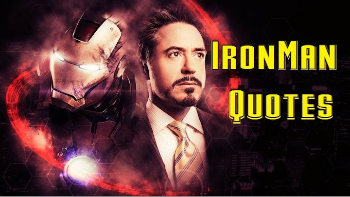 Iron Man Quotes : Self Made Superhero's Motivational & Funny Lines