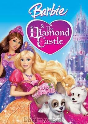 Sinopsis Animasi Barbie and the Diamond Castle (2008)