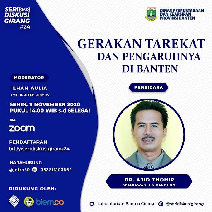 Seri Diskusi Girang #24: Gerakan Tarekat dan Pengaruhnya di Banten
