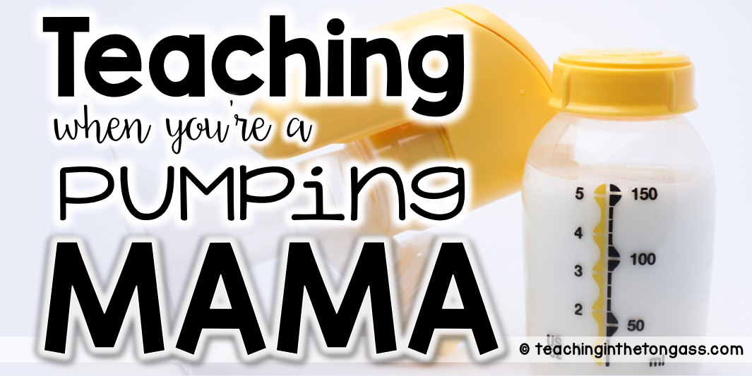Pumping at school (tips for teachers that are going to pump at work)