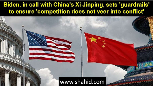 Biden, in call with China's Xi Jinping, sets 'guardrails' to ensure 'competition does not veer into conflict'