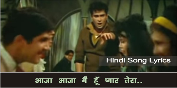 Aaja-Aaja-Mai-Hu-Pyaar-Tera-Lyrics