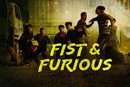 [DOWNLOAD Film] Fist & Furious (2019) Sub Indonesia Bluray 480p, 720p & 1080p