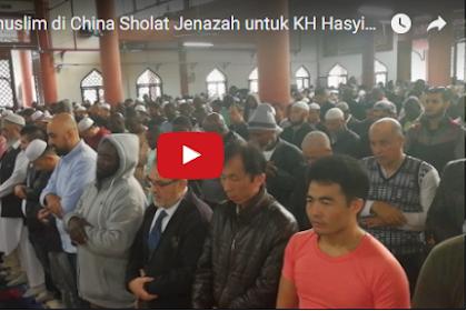 VIDEO: Wow! Muslim Di China Laksanakan Shalat Ghaib untuk KH Hasyim Muzadi, Luar Biasa...