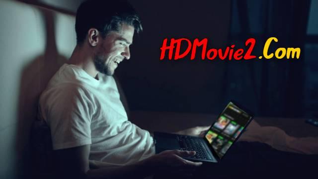 HDMovie2.Com Free Movie Watching 2021