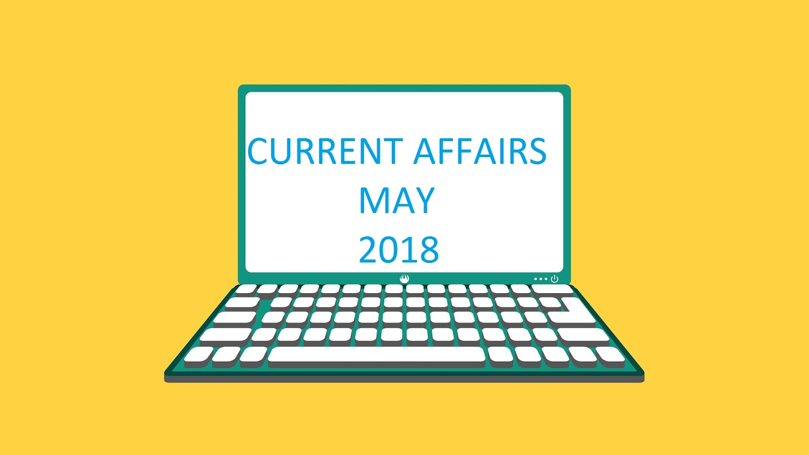 Current Affairs questions and answers - May 2018 ~ GK Globe