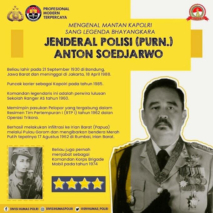 Mengenal Mantan Kapolri  Sang Legenda Bhayangkara   Jenderal Polisi (Purn.) Anton Soedjarwo