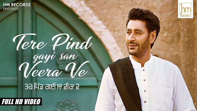 Tere Pind Gayi Veera Ve,  Harbhajan Mann