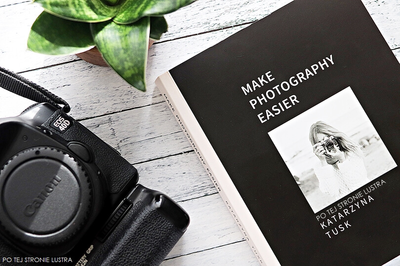 książka kasi tusk make photography easier i lustrzanka canon eos 40D