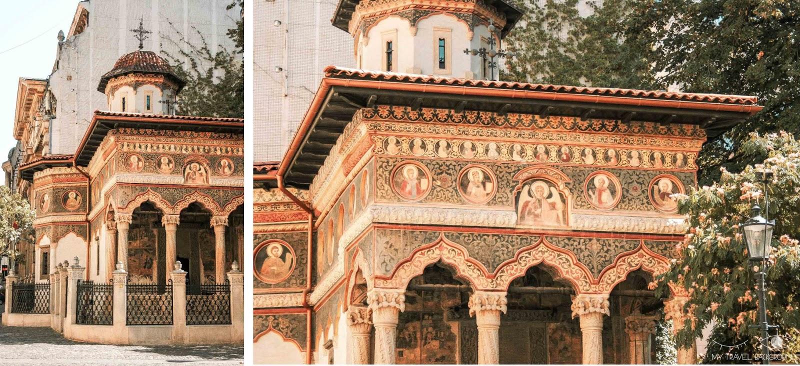 My Travel Background : 3 jours à Bucarest en Roumanie - Monastère Stavropoleos