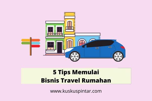 Bisnis Travel Rumahan
