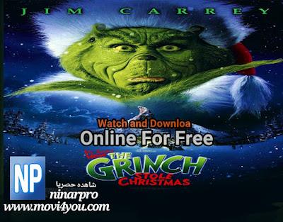 مشاهدة فيلم How the Grinch Stole Christmas 2000 مترجم كامل | ninarpro