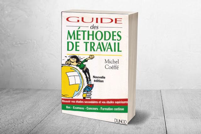 GUIDE DES MÉTHODES DE TRAVAIL