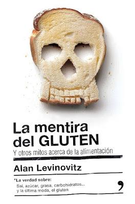 LIBRO - La mentira del gluten  Alan Levinovitz (Temas de Hoy - 24 mayo 2016) SALUD   Edición papel & digital ebook kindle Comprar en Amazon España