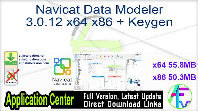 Navicat Data Modeler 3.0.12 x64 x86 + Keygen