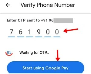 otp enter kar start using google pay par click kare