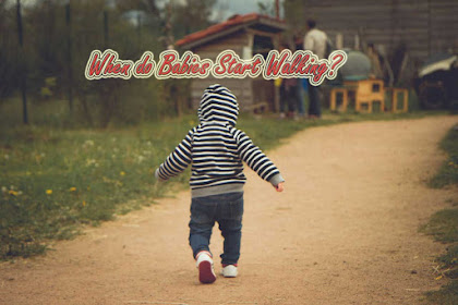 When do Babies Start Walking and How to Support It