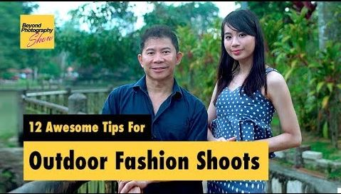 12 Awesome Tips For Outdoor Fashion Shoots