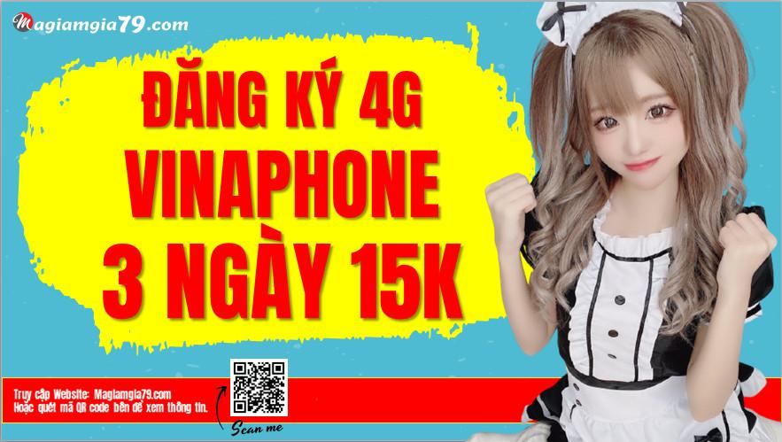 Cách Đăng ký 4G Vina 3 ngày 15K