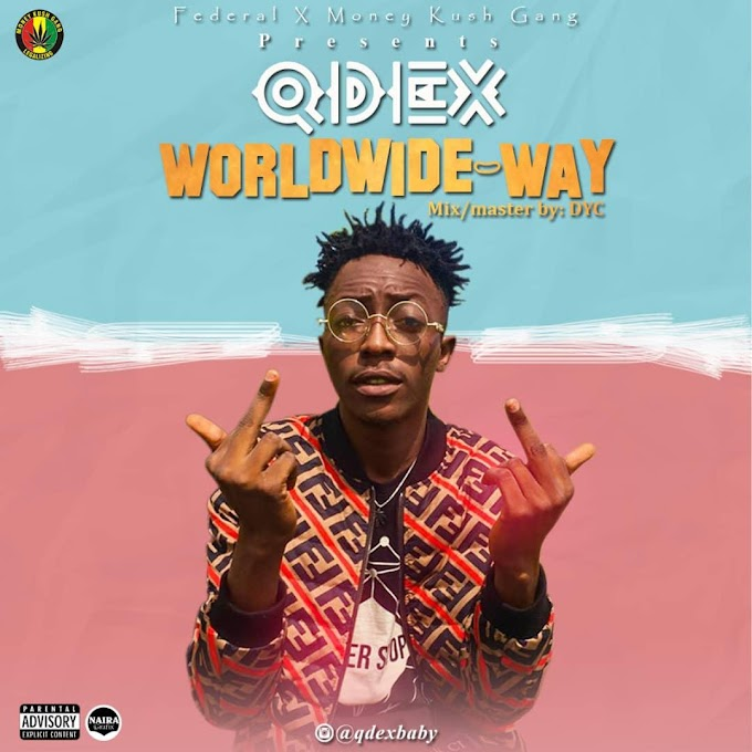 Download music: Qdex - world wide way(mix and mastered by DYC)