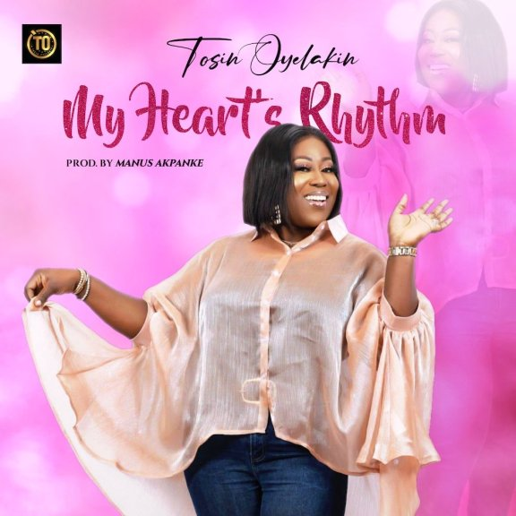 Audio: Tosin Oyelakin – My Heart's Rhythm