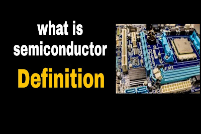 Definition of semiconductor